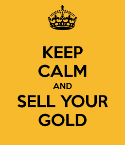 keep-calm-and-sell-your-gold-3